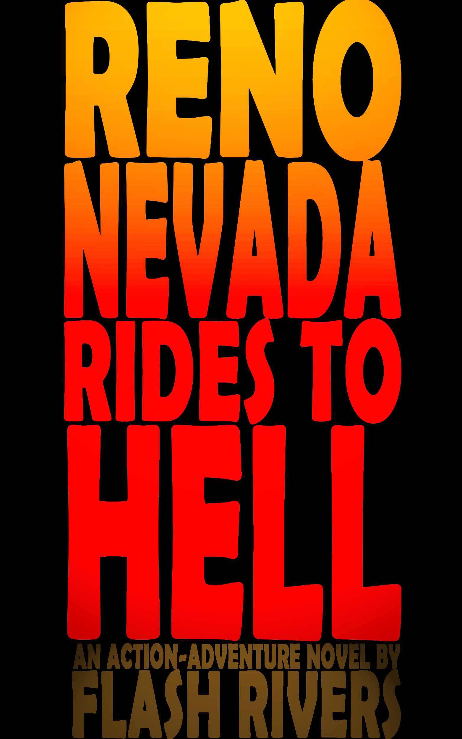 Reno Nevada Rides To Hell